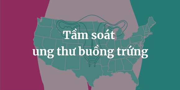 Tam soat ung thu buong trung (1)