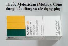 thuoc meloxicam mobic cong dung lieu dung va tac dung phu