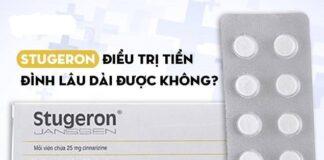 Có nên sử dụng thuốc rối loạn tiền đình Stugeron kéo dài không?