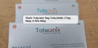 Thuoc-Tofacinix-5mg-Tofacitinib-Cong-dung-va-lieu-dung